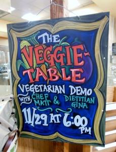 Giant Eagle Market District Veggie-Table Vegetarian Demo sign