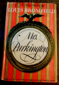 Louis Bromfield's Mrs. Parkington, from the Mala