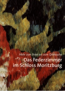 Guidebook to the Feather Room, Schloss Moritzburg