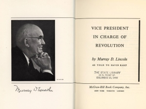 Frontispiece and title page, Murray Lincoln's Vice President in Charge of Revolution
