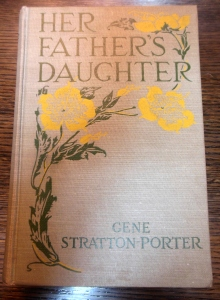 Her Father's Daughter, Gene Stratton-Porter (Doubleday, Page, 1921), Ohio History Connection